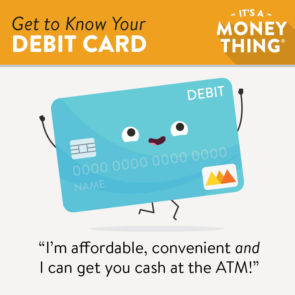 get to know your debit card